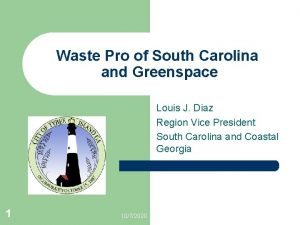 Waste Pro of South Carolina and Greenspace Louis