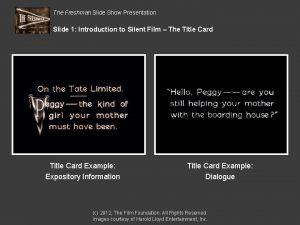 The Freshman Slide Show Presentation Slide 1 Introduction