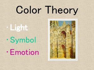 Color Theory Light Symbol Emotion Color Theory Sir