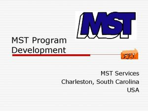 MST Program Development MST Services Charleston South Carolina