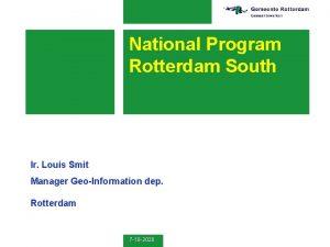 National Program Rotterdam South Ir Louis Smit Manager