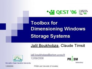 Toolbox for Dimensioning Windows Storage Systems Jalil Boukhobza