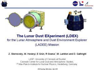 The Lunar Dust EXperiment LDEX for the Lunar