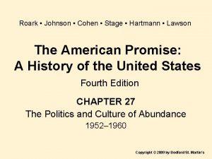 Roark Johnson Cohen Stage Hartmann Lawson The American
