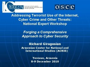Addressing Terrorist Use of the Internet Cyber Crime