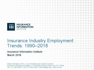 Insurance Industry Employment Trends 1990 2018 Insurance Information