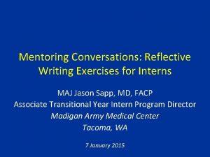 Mentoring Conversations Reflective Writing Exercises for Interns MAJ