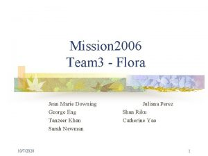 Mission 2006 Team 3 Flora Jean Marie Downing
