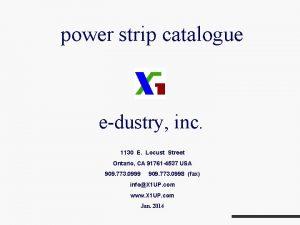 power strip catalogue edustry inc 1130 E Locust