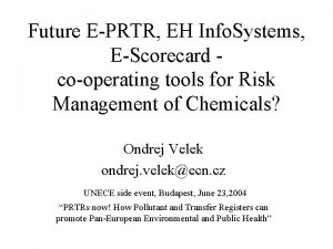 Future EPRTR EH Info Systems EScorecard cooperating tools