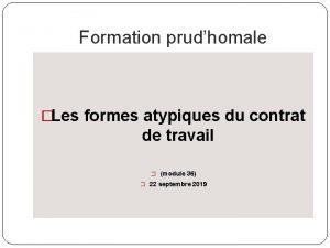 Formation prudhomale Les formes atypiques du contrat de