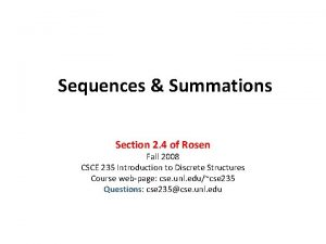 Sequences Summations Section 2 4 of Rosen Fall