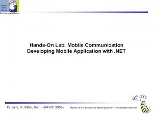 HandsOn Lab Mobile Communication Developing Mobile Application with