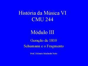 Histria da Msica VI CMU 244 Mdulo III