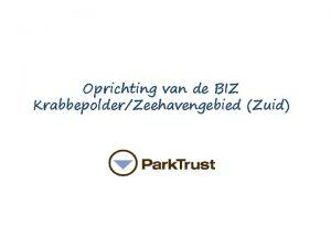 Oprichting van de BIZ KrabbepolderZeehavengebied Zuid Even Voorstellen
