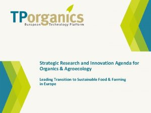 Strategic Research and Innovation Agenda for Organics Agroecology