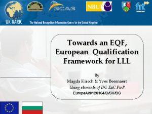 Towards an EQF European Qualification Framework for LLL