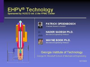 EHPV Technology Sponsored by HUSCO Intl the FPMC