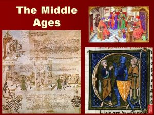 The Middle Ages Early Middle Ages n Dark