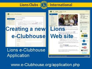 Creating a new Lions eClubhouse Web site Lions