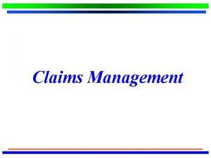 Claims Management Initiatives Bureau of Workers Compensation BWC