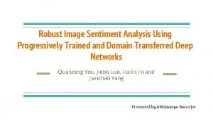 Robust Image Sentiment Analysis Using Progressively Trained and