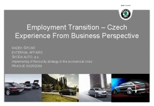SIMPLY CLEVER Employment Transition Czech Experience From Business