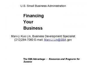 U S Small Business Administration Financing Your Business