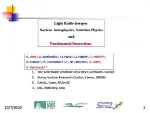 Light Radioisotopes Nuclear Astrophysics Neutrino Physics and Fundamental