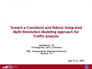 Toward a Consistent and Robust Integrated MultiResolution Modeling