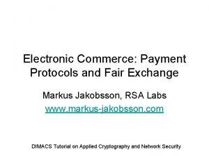 Electronic Commerce Payment Protocols and Fair Exchange Markus