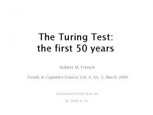 The Turing Test the first 50 years Robert