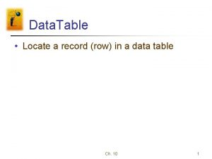 Data Table Locate a record row in a