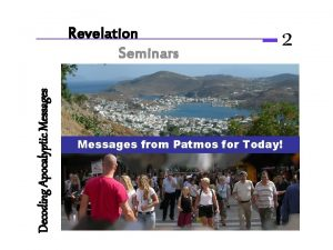 Decoding Apocalyptic Messages Revelation Seminars 2 Messages from