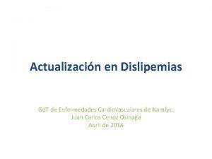 Actualizacin en Dislipemias Gd T de Enfermedades Cardiovasculares