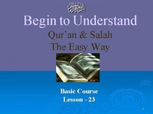 Begin to Understand Quran Salah The Easy Way