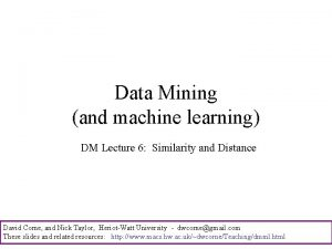 Data Mining and machine learning DM Lecture 6