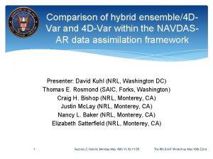 Comparison of hybrid ensemble4 DVar and 4 DVar