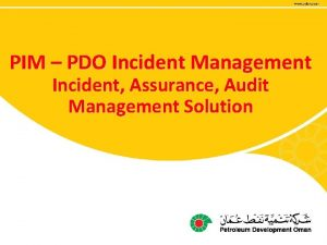 PIM PDO Incident Management Incident Assurance Audit Management