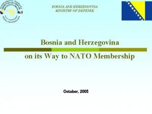 BOSNIA AND HERZEGOVINA MINISTRY OF DEFENSE Bosnia and