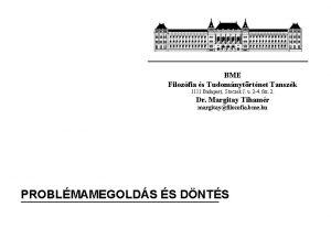 BME Filozfia s Tudomnytrtnet Tanszk 1111 Budapest Stoczek