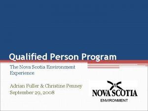 Qualified Person Program The Nova Scotia Environment Experience