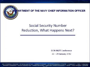 DEPARTMENT OF THE NAVY CHIEF INFORMATION OFFICER Social