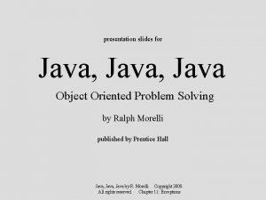presentation slides for Java Java Object Oriented Problem
