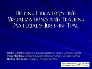 Helping Educators Find Visualizations and Teaching Materials JustinTime