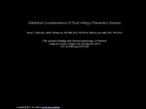 Statistical Considerations of Food Allergy Prevention Studies Henry