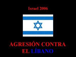 Israel 2006 AGRESIN CONTRA EL LBANO MASACRE DE