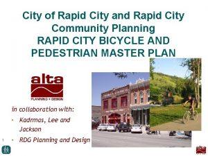 City of Rapid City and Rapid City Community