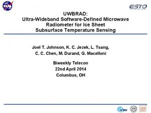 UWBRAD UltraWideband SoftwareDefined Microwave Radiometer for Ice Sheet