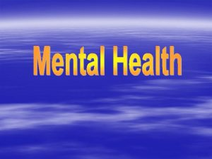 What Causes Mental Illness Environment Experiences Selfesteem Physical